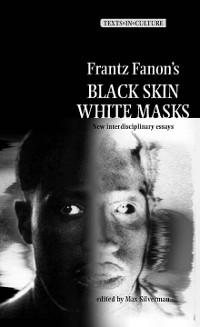 Cover Frantz Fanon's 'Black Skin, White Masks'
