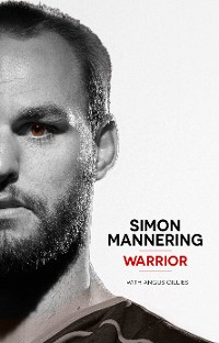 Cover Simon Mannering - Warrior