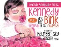 Cover Kennedy and Her Bink / Kennedy Y Su Chupeta