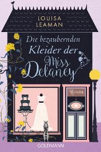Cover Die bezaubernden Kleider der Miss Delaney