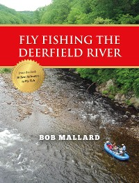 Cover Fly Fishing the Deerfield River