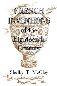 Cover French Inventions of the Eighteenth Century