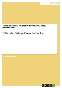 Cover Fallstudie College Home Safety Inc.