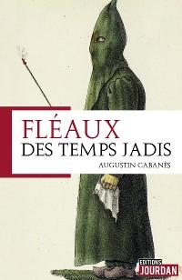 Cover Fléaux des temps jadis