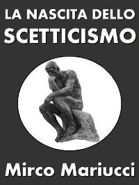 Cover La nascita dello scetticismo