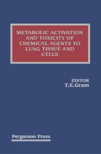 Cover Metabolic Activation and Toxicity of Chemical Agents to Lung Tissue and Cells