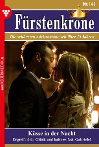 Cover Fürstenkrone 141 – Adelsroman