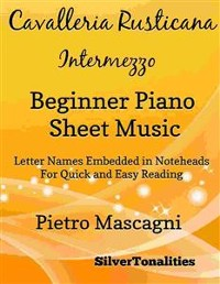 Cover Cavalleria Rusticana Beginner Piano Sheet Music