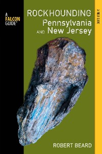Cover Rockhounding Pennsylvania and New Jersey