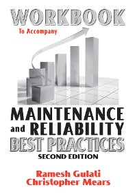Cover Workbook to Accompany Maintenance & Reliability Best Practices