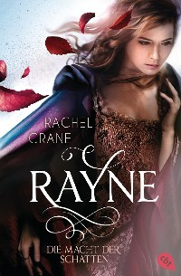 Cover Rayne - Die Macht der Schatten