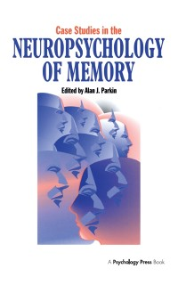 Cover Case Studies in the Neuropsychology of Memory