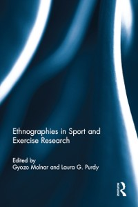 Cover Ethnographies in Sport and Exercise Research