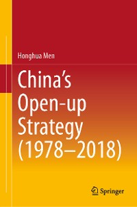Cover China's Open-up Strategy (1978–2018)
