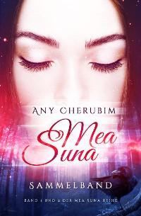 Cover Mea Suna Sammelband von Band 1 und 2