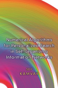 Cover Numerical Algorithms for Personalized Search in Self-organizing Information Networks