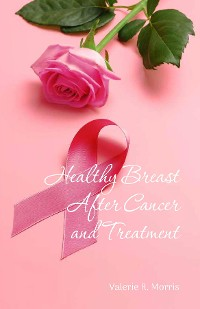 Cover Healthy Breast After Cancer and Treatment