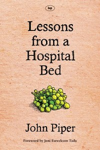 Cover Lessons from a Hospital Bed