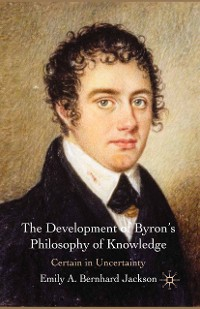 Cover The Development of Byron's Philosophy of Knowledge