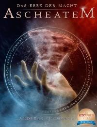 Cover Das Erbe der Macht - Band 10: Ascheatem (Urban Fantasy)