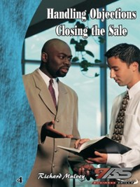 Cover Handling Objections / Closing the Sale