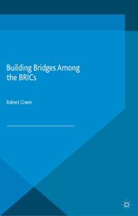 Cover Building Bridges Among the BRICs