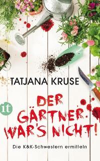 Cover Der Gärtner war's nicht!