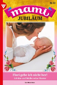 Cover Mami Jubiläum 22 – Familienroman