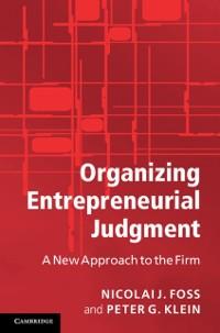 Cover Organizing Entrepreneurial Judgment