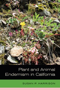 Cover Plant and Animal Endemism in California