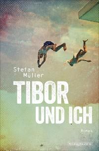 Cover Tibor und ich