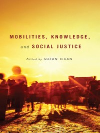 Cover Mobilities, Knowledge, and Social Justice
