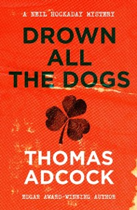 Cover Drown All the Dogs
