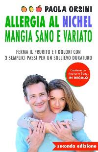 Cover Allergia al Nichel: Mangia Sano e Variato