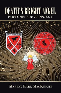 Cover Death's Bright Angel Part One: the Prophecy