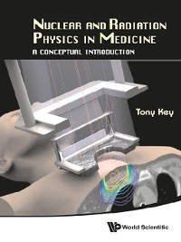 Cover Nuclear and Radiation Physics In Medicine