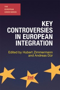 Cover Key Controversies in European Integration
