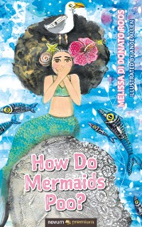Cover How Do Mermaids Poo?