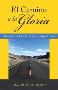 Cover El Camino a La Gloria