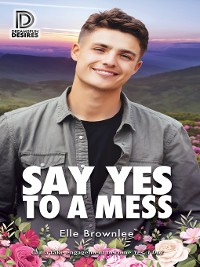 Cover Say Yes to a Mess