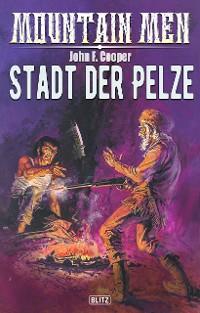 Cover Mountain Men 03: Stadt der Pelze