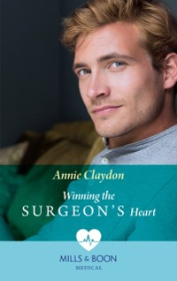 Cover Winning The Surgeon's Heart (Mills & Boon Medical)