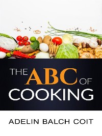 Cover The A B C of cooking