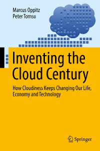 Cover Inventing the Cloud Century