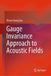 Cover Gauge Invariance Approach to Acoustic Fields