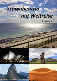 Cover Schwabentrio auf Weltreise