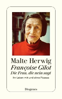 Cover Françoise Gilot – Die Frau, die Nein sagt