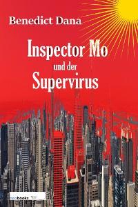 Cover Inspector Mo und der Supervirus