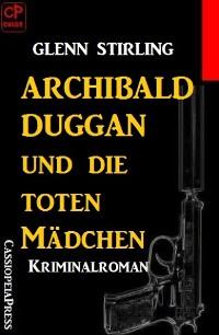 Cover Archibald Duggan und die toten Mädchen