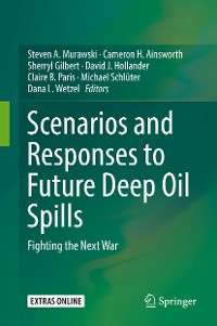 Cover Scenarios and Responses to Future Deep Oil Spills